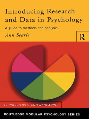 Introducing Research and Data in Psychology A Guide to Methods and Analysis
