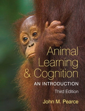 Animal Learning and Cognition,  3rd Edition An Introduction