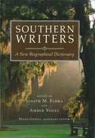 Southern Writers: A New Biographical Dictionary