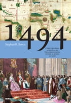 1494 by Stephen R. Bown