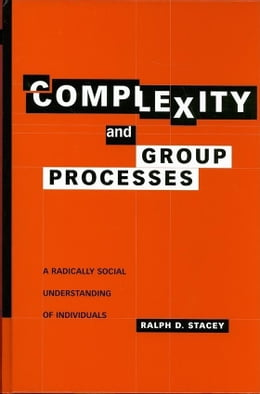 Book Complexity and Group Processes by Stacey, Ralph D.