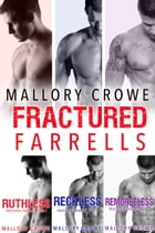 Fractured Farrells Box Set: Fractured Farrells by Mallory Crowe