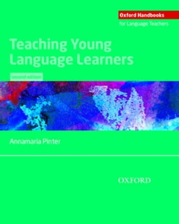 Book Teaching Young Language Learners, Second Edition by Annamaria Pinter
