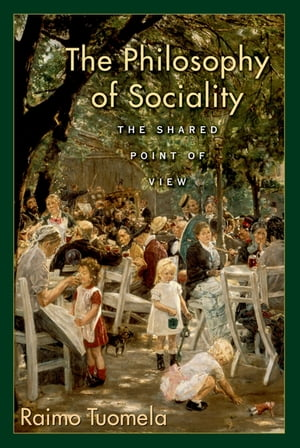 The Philosophy of Sociality The Shared Point of View