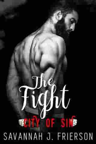 The Fight: City of Sin by Savannah J. Frierson