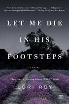 Let Me Die in His Footsteps Cover Image