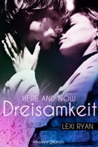 Here and Now: Dreisamkeit by Lexi Ryan