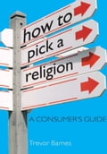 How to Pick a Religion 916c80a9-55cd-4085-923d-4e5ce2b6728b