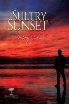 Sultry Sunset by Mary Calmes