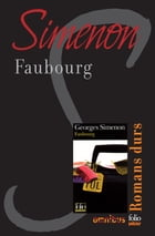 Faubourg: Romans durs by Georges SIMENON