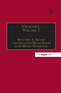 Crusades: Volume 1