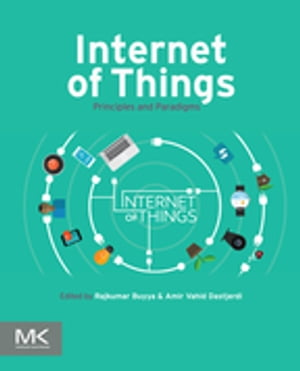 Internet of Things Principles and Paradigms