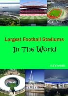 Largest Football Stadiums In The World by funnybibi