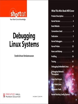 Book Debugging Linux Systems (Digital Short Cut) by Sreekrishnan Venkateswaran