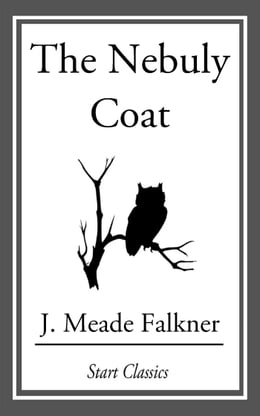 Book The Nebuly Coat by J. Meade Falkner