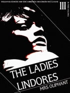 The Ladies Lindores, Volume 3 (of 3) by Margaret Oliphant