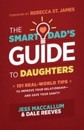 The Smart Dad's Guide to Daughters 8d255781-f8df-4eb4-afff-0bb4190a99ac