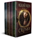 The Highland Brides: Books #1 through #4 by Tanya Anne Crosby