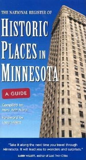 National Register of Historic Places in Minnesota A Guide