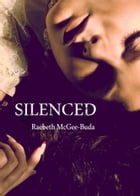 Silenced by RaeBeth McGee- Buda