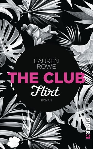 The Club – Flirt: Roman by Lauren Rowe