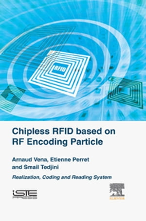 Chipless RFID based on RF Encoding Particle Realization,  Coding and Reading System