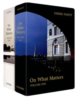 Book On What Matters: Two-volume set by Derek Parfit