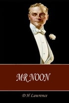 Mr Noon by D H Lawrence