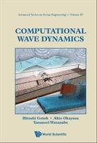 Computational Wave Dynamics by Hitoshi Gotoh