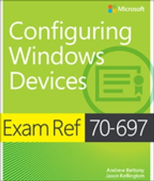 Exam Ref 70-697 Configuring Windows Devices