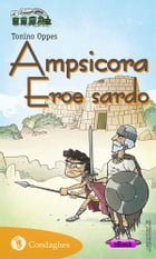 Ampsicora: Eroe sardo by Tonino Oppes
