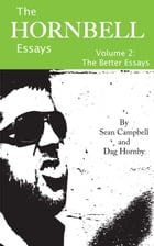 The Hornbell Essays: Vol.2 The Better Essays by Sean Campbell