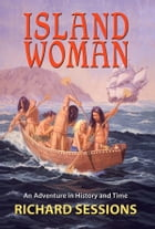 Island Woman by Richard Sessions