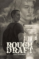 Rough Draft by Leo d'Entremont