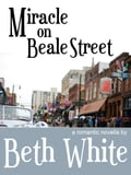 Miracle on Beale Street ca4e6c6c-f943-4a05-89e5-66a865072234