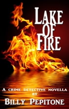 Lake of Fire by Billy Pepitone