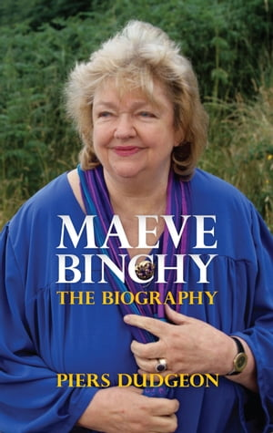 Maeve Binchy The Biography