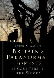 Britain's Paranormal Forests
