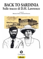 Back to Sardinia: Sulle tracce di D.H. Lawrence by Rossana Copez