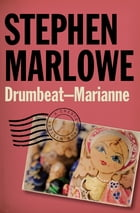 Drumbeat – Marianne by Stephen Marlowe