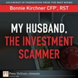 Book My Husband, the Investment Scammer by Bonnie Kirchner