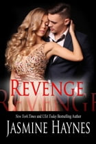 Revenge: Naughty After Hours, Book 1 by Jasmine Haynes