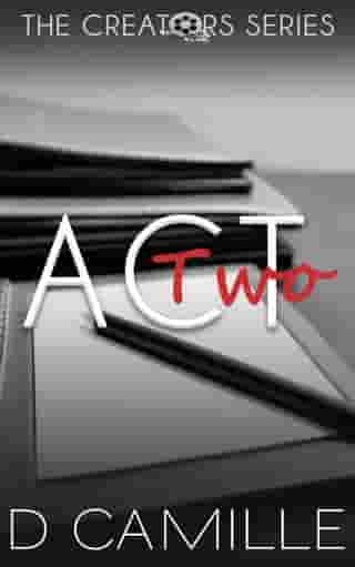 Act Two: The Creators Series, #2