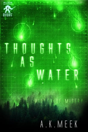 Thoughts as Water: Alien Invader, #1