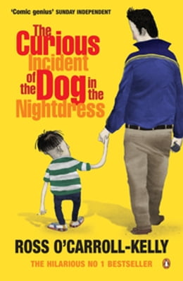 Book The Curious Incident of the Dog in the Nightdress by Ross O'Carroll-Kelly