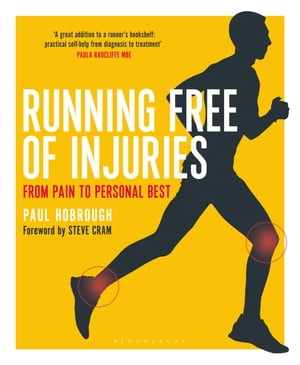 Running Free of Injuries From Pain to Personal Best