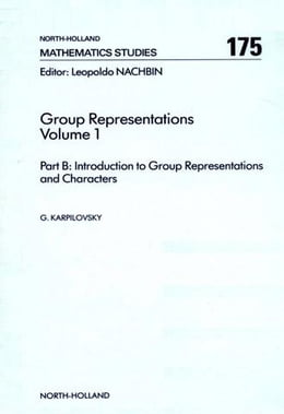 Book Part A: Background Material and Part B: Introduction to Group Representations and Characters by Karpilovsky, Gregory