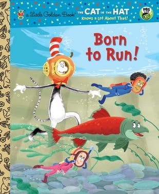 Born to Run! (Dr. Seuss/Cat in the Hat)