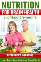 Nutrition for Brain Health by Laura Town