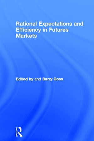 Rational Expectations and Efficiency in Futures Markets